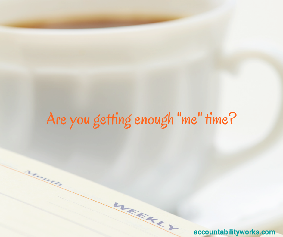 "Are you getting enough ""me"" time?"